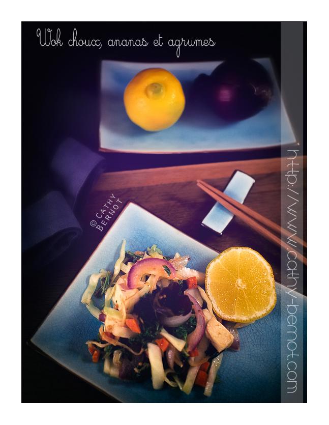 Wok chou blanc kale agrumes et ananas